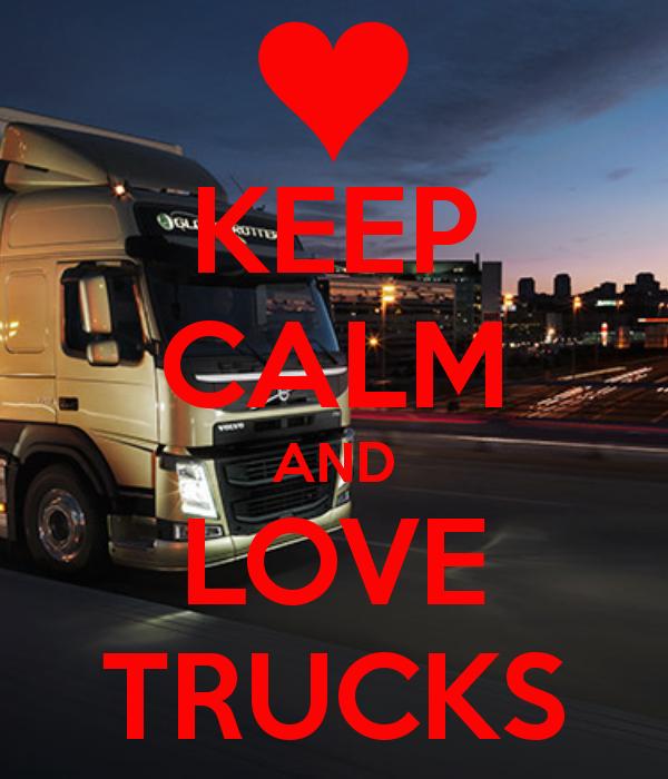 keep-calm-and-love-trucks-29